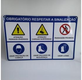 """Placa """"Obrigatório respeitar a sinalização"""""""