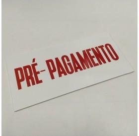 """Placa """"Pré-Pagamento"""" Vermelho"""