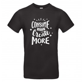 "T-Shirt Preta ""Consume Less..."""