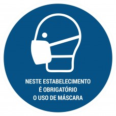Neste estabelecimento é obrigatório o uso de máscara - Aviso